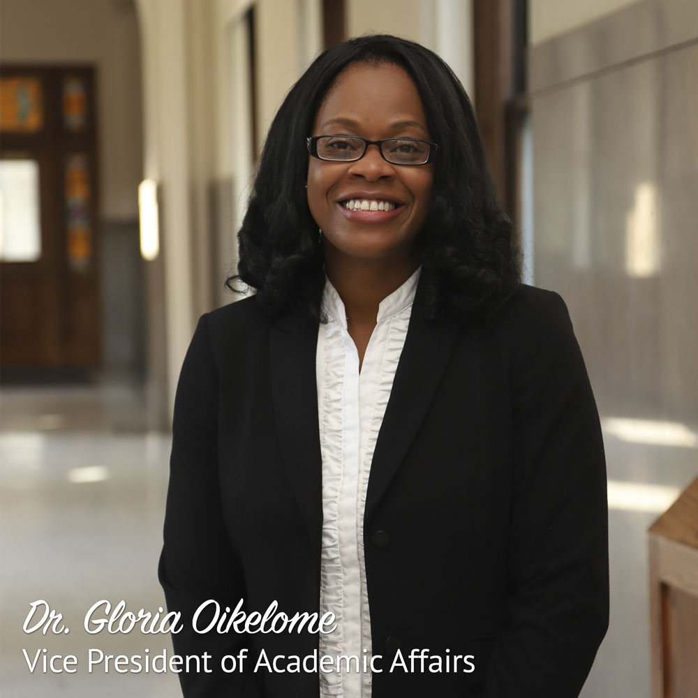 Dr. Gloria Oikelome, Vice President of Academic Affairs